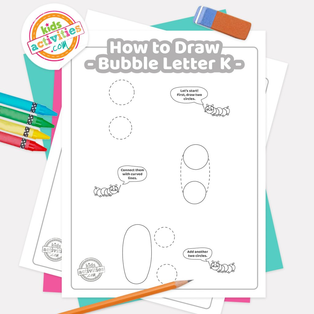 How to draw graffiti Bubble letter K pdf page one with steps 1-3 next to eraser, pencil and colored pencils - Kids Activities Blog
