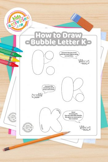 How to draw a Bubble Letter K printable tutorial pdf shown with crayons, pencil and eraser - Kids Activities Blog