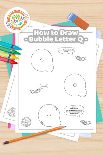 How to draw a Bubble Letter Q printable tutorial pdf shown with crayons, pencil and eraser - Kids Activities Blog