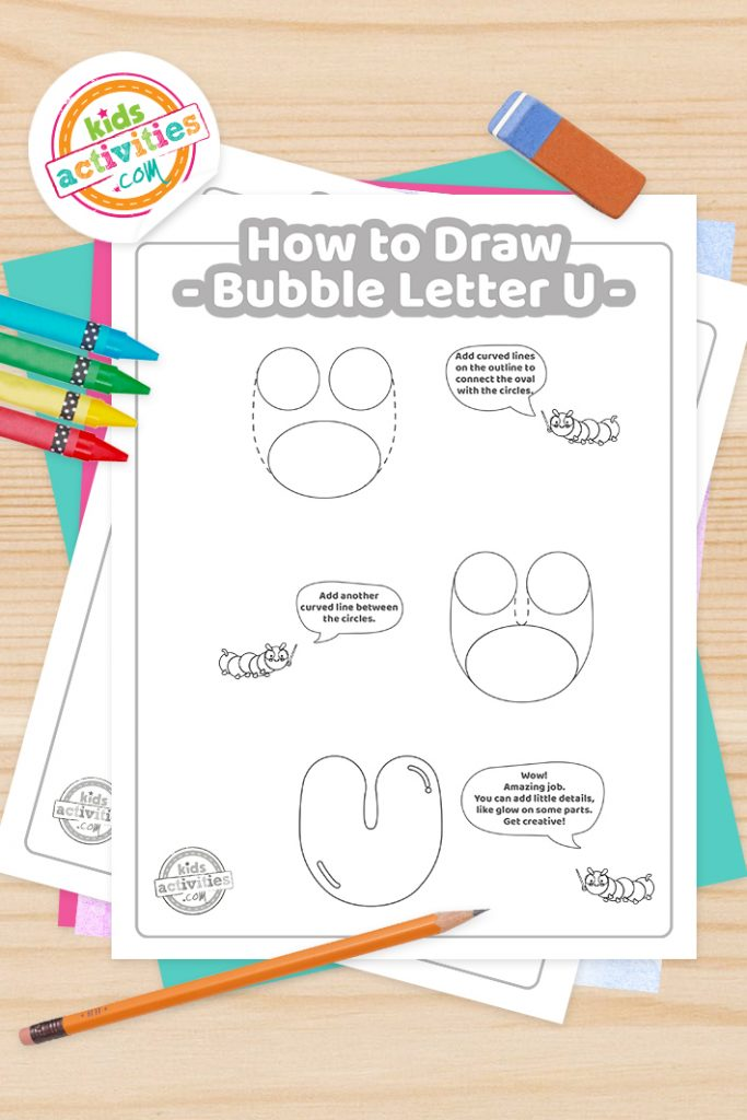 How to draw a Bubble Letter U printable tutorial pdf shown with crayons, pencil and eraser - Kids Activities Blog