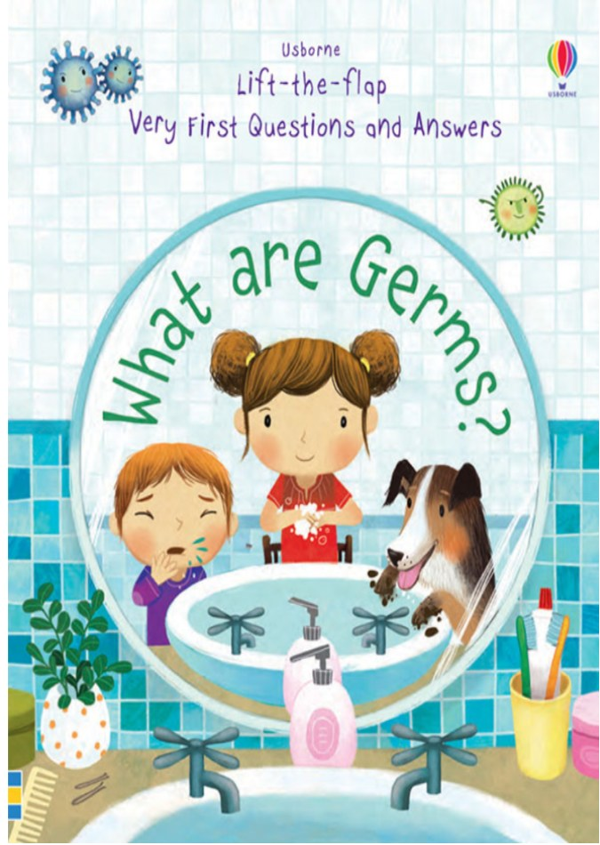 Usborne's Lift-the-Flap Very First Questions and Answers: What are Germs? book cover with colorful illustration of kids washing hands.