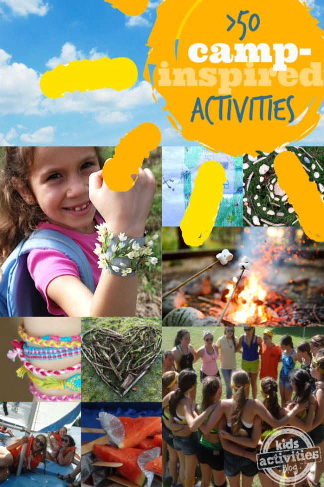 50 Camp Activity Ideas for Kids from Kids Activities Blog - 8 different pictures related to camp activities and fun for camp inspired activities for kids this summer