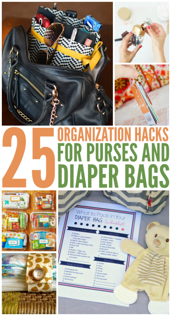 25 organization hacks for purses and diaper bags - images show bag organizer ideas like plastic bags, list of items and keyrings