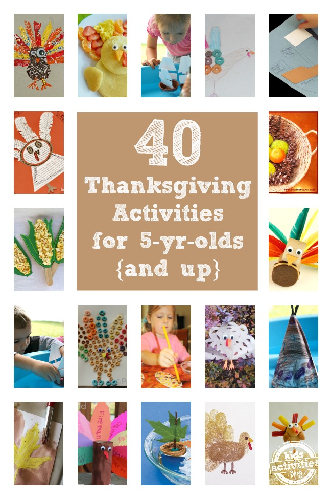 40 Thanksgiving Activities For 5 Year Olds {Crafts, Games, & Recipes}